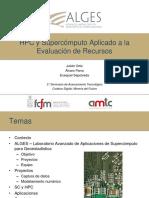 HPC y supercomputo aplicado ala evaluación de recursos