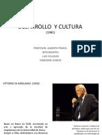 Tema Desarrollo y Cultura