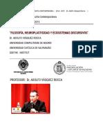 FILOSOFÍA, NEUROPLASTICIDAD Y ECOSISTEMAS DISCURSIVOS. Dr. Adolfo Vásquez Rocca