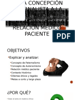 De la concepción Paternalista a la concepción Autonomista en la relación Médico paciente