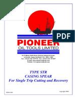 Pioneer Single Trip Retreival System