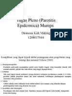 Tugas Pleno (Parotitis Epidermica) Mumps.pptx
