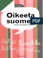 Oikeeta Suomee. Suomen Puhekielen Sanakirja
