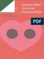 Suurella Sydamella Ihan Sikana. Suomen Kielen Kuvaileva Fraasisanakirja