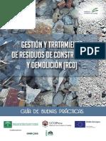 Gestion y Tratamiento de Residuos de Construccion y Demolicion RCD Guia de Buenas Practicas