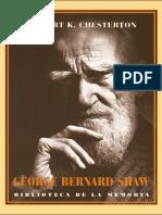 George Bernard Shaw - CHESTERTON, Gilbert Keith.