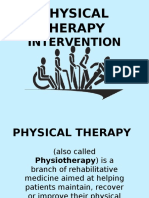 PHYSICAL THERAPY INTERVENTION + ROLES OF THERAPIST