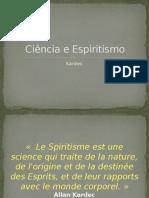 cinciaeespiritismo-130129124418-phpapp01