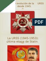 Historia y Evolución de La URSS Desde 1945
