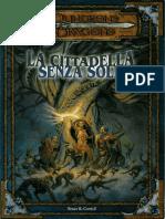 [D&D 3.0 ITA] Avventura Ufficiale - La Cittadella Senza Sole.pdf