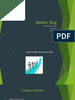 Master Dog diapo examen.pptx