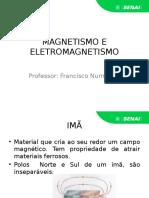 1- Magnetismo e Eletromagnetismo- Senai
