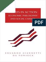 Eduardo Giannetti Da Fonseca-Beliefs in Action_ Economic Philosophy and Social Change (1991)