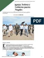 26/07/16 Supervisan Sagarpa, Sedena y Secretaría de Gobierno Puerto Fronterizo en Nogales - Excélsior