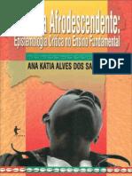 Infancia e Afrodescendente - Ep - Ana Katia Alves Dos Santos