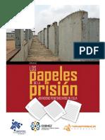 Papeles de  prisión inconclusa destapan escándalo de corrupción y violación de DDHH