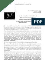 La Educacion Publica en La Mira Del Fusil. subcomandante Marcos