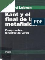 Lebrun Gerard - Kant Y El Final de La Metafisica
