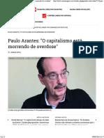 Caros Amigos - Paulo Arantes_ _O Capitalismo Está Morrendo de Overdose