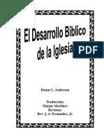 El Desarrollo Bíblico de La Iglesia