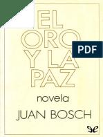 Bosch, Juan - El Oro y La Paz [11963] (r1.1 Tellus)