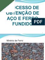 Processo de Obtenção de Aço e Ferro Fundido