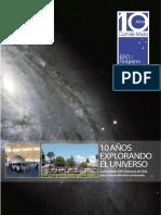 10 Anos Explorando El Universo