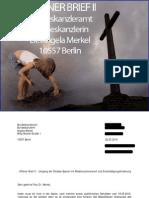 Open Letter to Dr. Angela Merkel, Chancelor of Germany, Part II