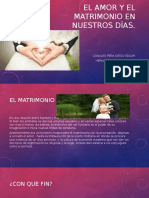 El Amor y El Matrimonio en Nuestros Días