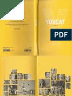 Youcat Catechisme Catholique Des 15 25 Ans Francais