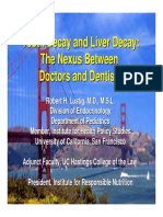 Robert Lustig-Tooth Decay and Liver Decay-The Nexus of Doctors and Dentists
