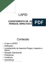 LAPID -LEVANTAMENTO DE  ASPECTOS, PERIGOS, IMPACTOS E DANOS