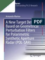 A New Target Detector Based on Geometrical Perturbation Filters for Polarimetric Synthetic Aperture Radar (POL-SAR)