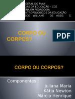 Seminário Williams Corpos