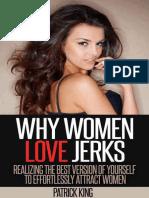 Why Women Love Jerks