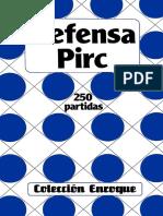 3. Defensa Pirc-250 Partidas
