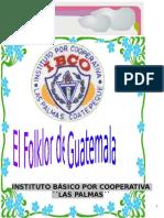 El  Folklor de Guatemela.docx