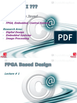 Experience Research Area Fpga Embedded Control System Digital Design Embedded Systems Image Processing Field Programmable Gate Array Logic Synthesis
