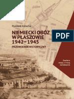 Kotarba R Niemiecki Oboz w Plaszowie 1942-1945 Przewodnik Historyczny Wydanie II