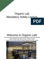 Organic Lab Mandatory Safety Lecture