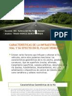 Características de La Infraestructura Vial y Su Efecto en El Flujo Vehicular