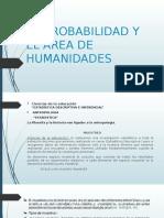 La Probabilidad y El Àrea de Humanidadessssss