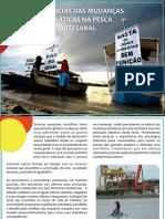Influências Das Mudanças Climáticas Na Pesca Artesanal