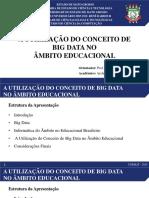 A Utilização do Conceito de Big Data no âmbito Educacional