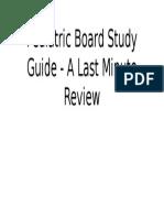 Pediatric Board Study Guide - A Last Minute