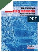 Bergson Henri - Materia y Memoria Ensayo Sobre La Relación Del Cuerpo Con El Espíritu