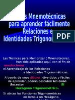 Ayudas+Mnemotecnicas+para+aprender+facilmente+Relaciones+e+Identidades+Trigonometricas.pps