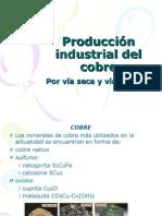 Produccion de Cobre via Seca y humeda