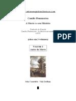 Camille Flammarion - A Morte e o Seu Mistério - Volume 1