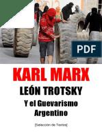 karl marx, leon trotsky y el guevarismo argentino
